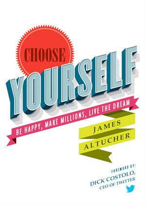 choose-yourself-james-altucher-book-cover.jpg