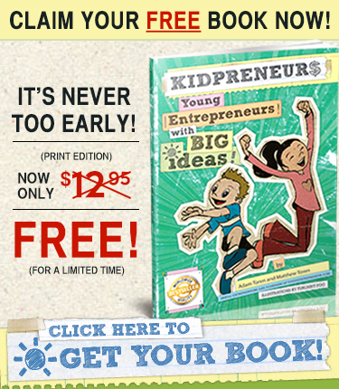 Claim Your Free Copy of Kidpreneurs