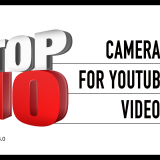 Top 10 Cameras for YouTube Videos