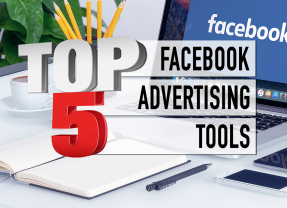 Top 5 Facebook Ad Tools That Will Make (and Save) You Money